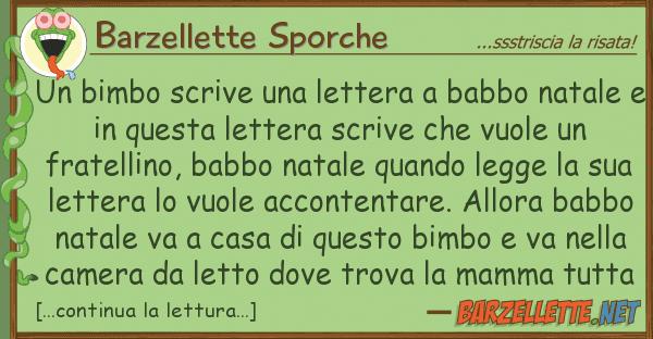 Barzellette Sporche bimbo scrive lettera babbo nata