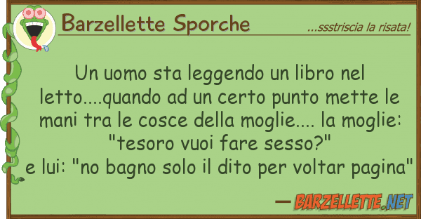 Barzellette Sporche uomo sta leggendo libro letto.
