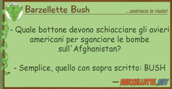 Barzellette Bush - bottone devono schiacciare