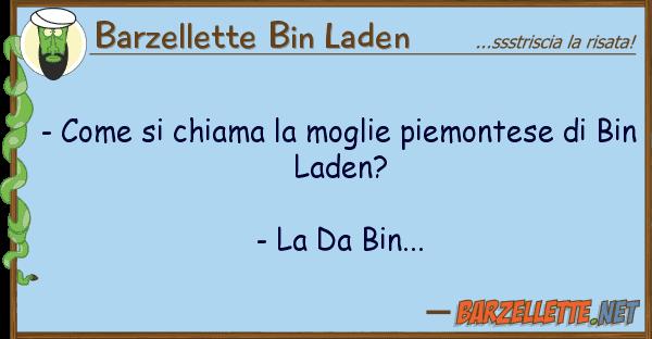Barzellette Bin Laden - chiama moglie piemontese