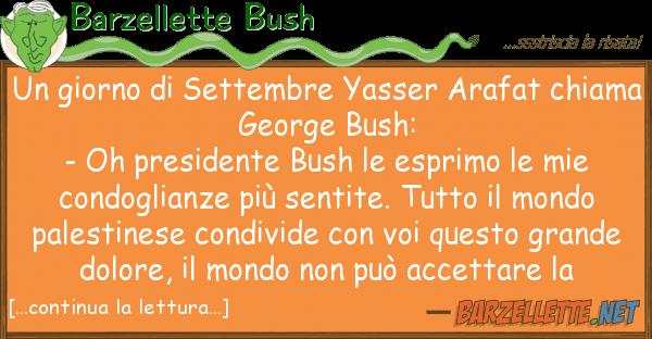 Barzellette Bush giorno settembre yasser arafat