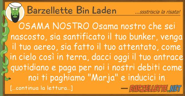 Barzellette Bin Laden osama osama sei nascos