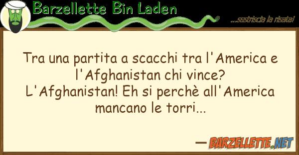 Barzellette Bin Laden partita scacchi l'america