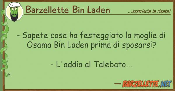 Barzellette Bin Laden - sapete cosa ha festeggiato moglie d