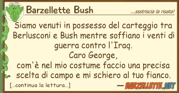 Barzellette Bush siamo venuti possesso carteggio t