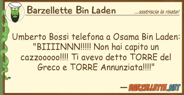 Barzellette Bin Laden umberto bossi telefona osama bin laden