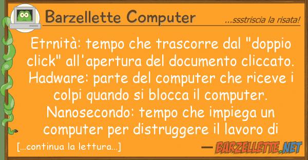 """Barzellette Computer etrnità: tempo trascorre """"doppi"""