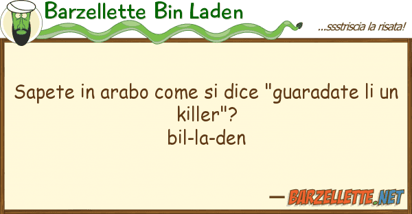 "Barzellette Bin Laden sapete arabo dice ""guaradate"