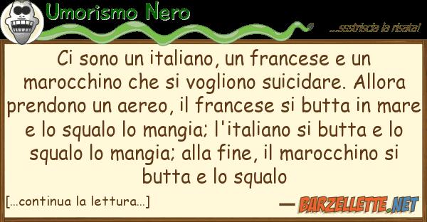 Umorismo Nero sono italiano, francese