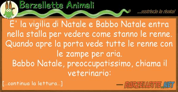 Barzellette Animali e' vigilia natale babbo natale