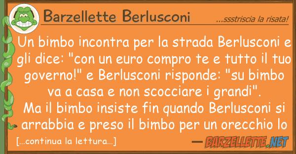 Barzellette Berlusconi bimbo incontra strada berlusco