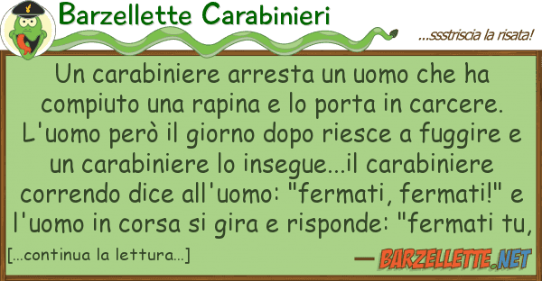 Barzellette Carabinieri carabiniere arresta uomo ha co