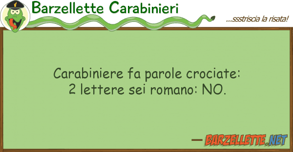 Barzellette Carabinieri carabiniere fa parole crociate: 2 lette