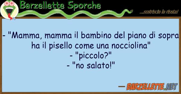 """Barzellette Sporche - """"mamma, mamma bambino piano"""