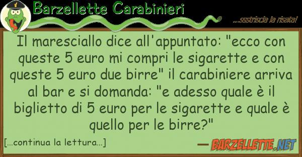 """Barzellette Carabinieri maresciallo dice all'appuntato: """"ecco"""