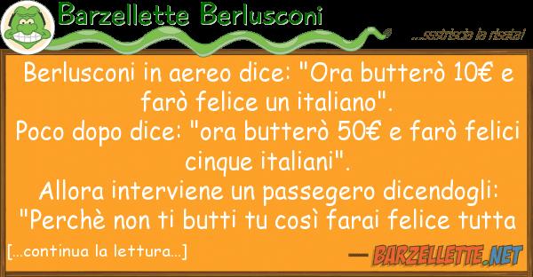"""Barzellette Berlusconi berlusconi aereo dice: """"ora butter? 1"""