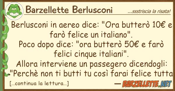 """Barzellette Berlusconi berlusconi aereo dice: """"ora butter 1"""