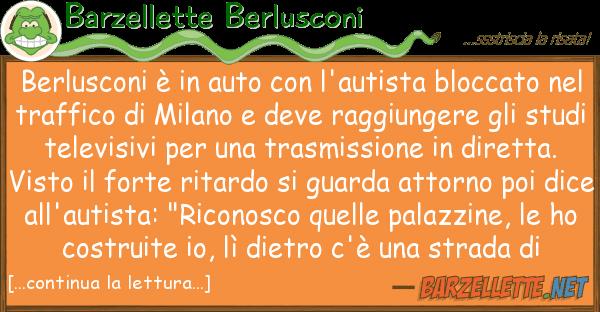 Barzellette Berlusconi berlusconi ? auto l'autista blocc