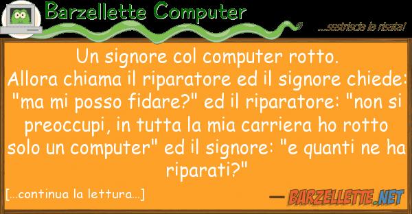 Barzellette Computer signore computer rotto. allora
