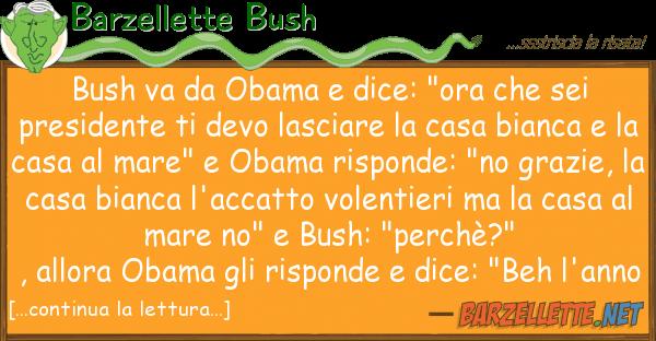 """Barzellette Bush bush va obama dice: """"ora sei pr"""