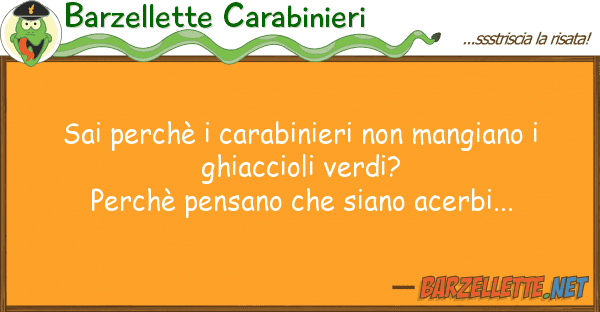 Barzellette Carabinieri sai perch? carabinieri mangiano