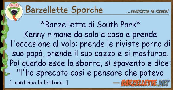 Barzellette Sporche *barzelletta south park* kenny riman