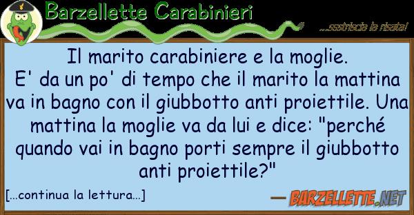 Barzellette Carabinieri marito carabiniere moglie. e' d
