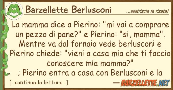 "Barzellette Berlusconi mamma dice pierino: ""mi vai compr"
